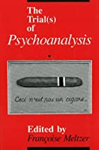 The Trial(s) of Psychoanalysis (S of…