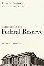 A History of the Federal Reserve, Vol. 1 :…