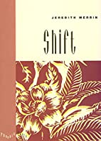 Shift (Phoenix Poets Series) by Jeredith…