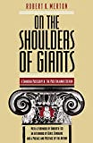 Merton, Robert K.: On the Shoulders of Giants: A Shandean Postscript  The Post-Italianate Edition
