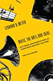 Meyer, Leonard B.: Music, the Arts, and Ideas: Patterns and Predictions in Twentieth-Century Culture