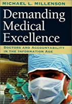 Demanding Medical Excellence: Doctors and…