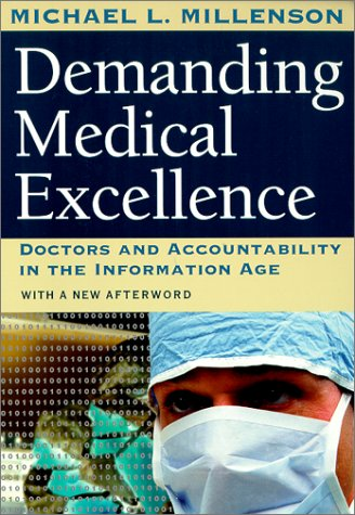 demanding-medical-excellence-doctors-and-accountability-in-the-information-age