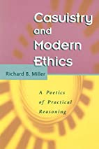 Casuistry and Modern Ethics: A Poetics of…