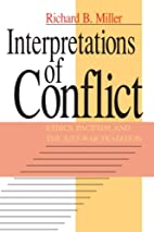 Interpretations of Conflict: Ethics,…