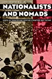 Miller, Christopher L.: Nationalists and Nomads: Essays on Francophone African Literature and Culture
