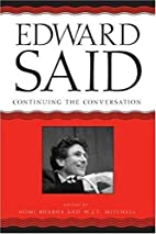 Edward Said: Continuing the Conversation by…
