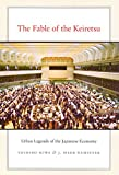 Miwa, Yoshiro: The Fable of the Keiretsu: Urban Legends of the Japanese Economy