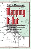 Monmonier, Mark: Mapping It Out: Expository Cartography for the Humanities and Social Sciences