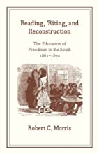 Reading, 'riting, and Reconstruction:…