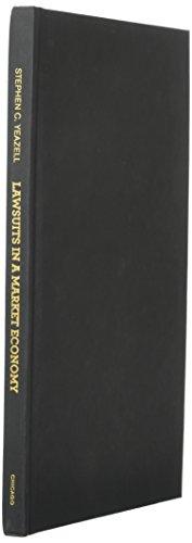 lawsuits-in-a-market-economy-the-evolution-of-civil-litigation