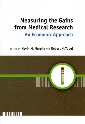 measuring-the-gains-from-medical-research-an-economic-approach