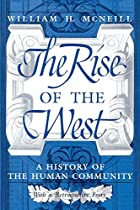 The Rise of the West: A History of the Human…
