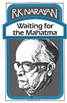 Waiting for Mahatma by R. K. Narayan