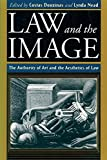 Douzinas, Costas: Law and the Image: The Authority of Art and the Aesthetics of Law