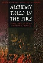 Alchemy Tried in the Fire: Starkey, Boyle,…