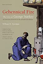 Gehennical Fire: The Lives of George…