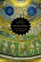 Once Out of Nature: Augustine on Time and…