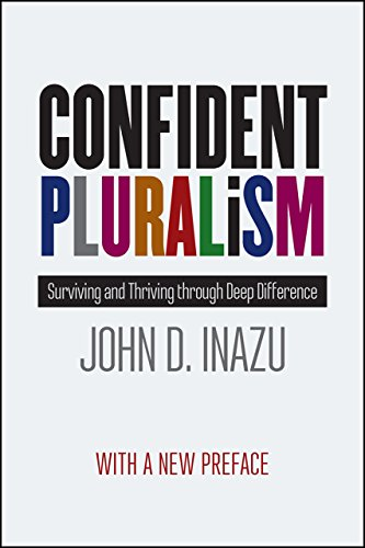 confident-pluralism-surviving-and-thriving-through-deep-difference