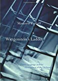 Perloff, Marjorie: Wittgenstein&#39;s Ladder: Poetic Language and the Strangeness of the Ordinary