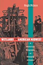 Wetlands of the American Midwest: A…