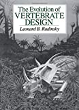 Radinsky, Leonard: The Evolution of Vertebrate Design