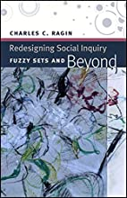 Redesigning Social Inquiry: Fuzzy Sets and…