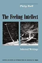 The Feeling Intellect: Selected Writings by…
