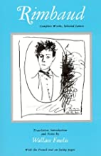 Rimbaud: Complete Works, Selected Letters by…