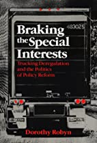 Braking the Special Interests: Trucking…