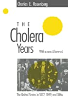 The Cholera Years: The United States in…