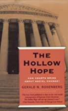 The Hollow Hope: Can Courts Bring About…