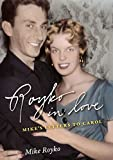 Royko, Mike: Royko in Love: Mike's Letters to Carol