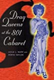Rupp, Leila J.: Drag Queens at the 801 Cabaret