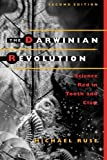 Ruse, Mivhael: The Darwinian Revolution: Science Red in Tooth and Claw