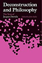 Deconstruction and Philosophy: The Texts of…