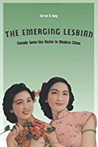 The Emerging Lesbian: Female Same-Sex Desire…