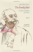 The Family Idiot: Gustave Flaubert,…