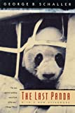 Schaller, George B.: The Last Panda