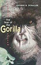 The Year of the Gorilla by George B.…