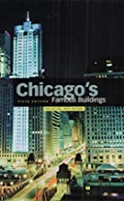 Chicago's Famous Buildings: A Photographic…