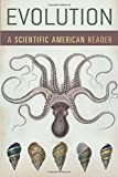 Scientific American: Evolution: A Scientific American Reader