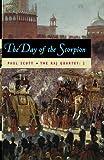 Scott, Paul: The Raj Quartet, Volume 2: The Day of the Scorpion (Phoenix Fiction) (Vol 2)