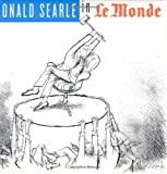 Searle, Ronald: Ronald Searle in Le Monde