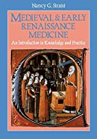Medieval and Early Renaissance Medicine: An…