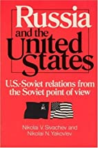 Russia and the United States (U.S.-Soviet…
