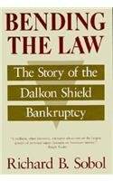 bending-the-law-the-story-of-the-dalkon-shield-bankruptcy