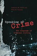 Speaking of Crime: The Language of Criminal…