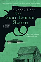 The Sour Lemon Score: A Parker Novel by…