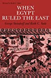 Steindorff, George: When Egypt Ruled the East